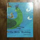 「The Bird's Wedding」Masako Matsumura