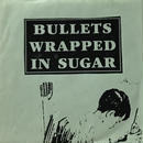 Various ‎– Bullets Wrapped In Sugar [EP][Stomach Ache Records]