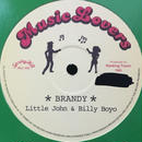 Little John & Billy Boyo - Brandy [12]