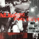 Dub Narcotic Sound System - Out Of Your Mind [LP][K] ⇨Dub / Fun/ Blues ぬるま湯 Dub
