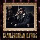 GANMA 2nd Album【DREAM DAWN】
