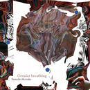 Circular breathing - Zenichi Akasaka