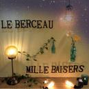 ミルベゼ 「LE BERCEAU」