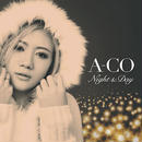 A-CO 「Night&Day」