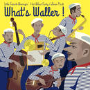 Little Fats & Swingin' Hot Shot Party / What's Waller! (GC-045)