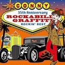 CONNY / ROCKABILLY GRAFFITI ~ ROCKIN' BEST(初回盤)