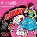 CONNY / キッスは目にして! ~Doo Wop Version(GC-093)