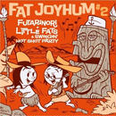 ふたり乗り+Littlefats & Swingin'hot shotparty / FAT joyHum 2