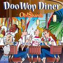 Oh!Sharels / Doo Wop Diner(GC-090)