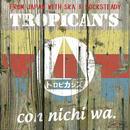 TROPICAN'S / con nichi wa. (GC-059)