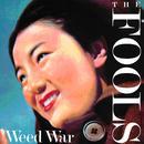 THE FOOLS  Weed War (紙ジャケ)