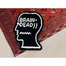BRAIN DEAD 「Lug」