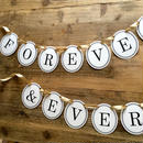 FOREVER & EVER * Garland