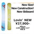 【Newスキーボード販売】 Lovin'NEW
