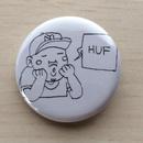 """フダ画伯  缶バッチ  """"HUF"""""""