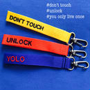 DON'T TOUCH/UNLOCK/YOLO -tags-