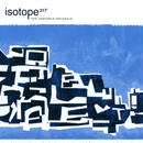 Isotope 217°(アイソトープ 217°) 『THE UNSTABLE MOLECULE』【CD】