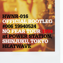 【CD/HWNR-016】 OFFICIAL BOOTLEG #006 19940524