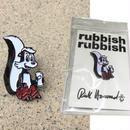 RUBBISH RUBBISH RICK HOWARD PINS
