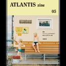 ATLANTIS zine 05号