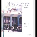 ATLANTIS zine 01号