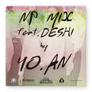 YO.AN / NP MIX feat. Deshi / MIXCD