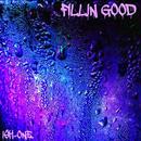 ISH-ONE/FILLIN GOOD -single-