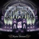 Die Like A Mayfly - Kyrie Eleison