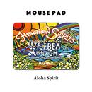 Mouse Pad マウスパッド 〝Aloha Spirit〟