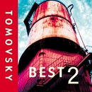TOMOVSKY 『BEST2』