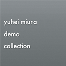 [DIGITAL] yuhei miura demo collection