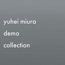 [DIGITAL] yuhei miura demo collection