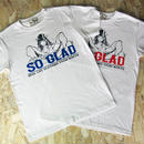 So Glad Girl TEE