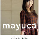mayuca 3rd Single「Only you」