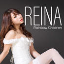 REINA 1st SINGLE「Rainbow Children」
