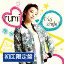 rumi /Trial single 1【初回限定盤・店舗限定盤・会場限定盤】