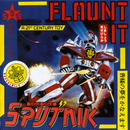 Flaunt It / Sigue Sigue Sputnik