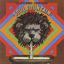 Soul Fountain / Clifford Jordan