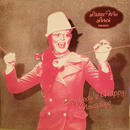 Everybody's Happy Nowadays(translucent pink vinyl) / Ladies Who Lunc