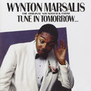 The Original Soundtrack From Tune In Tomorrow... / Wynton Marsalis