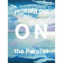 【サクラメリーメン】New Album「ON the Parallel」※当店限定特典あり。