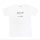 Dick T-Shirts – White