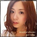 1stシングル『sweetest dreams』