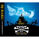 "DJ BAKU ""TIGHT 10"" / Mix CD"