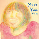 Meet You(1st mini album)