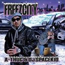 A-THUG & DJ SPACEKID / FREEZCITY