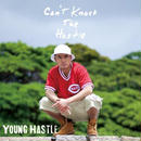 YOUNG HASTLE / CAN'T KNOCK THE HASTLE