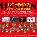 4/3(火)大阪心斎橋JANUS「UCHIWA2」-6ヶ月PASS保管計画-