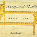 A Craftsman's Handbook / Henry Lapp