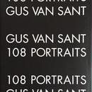 108 PORTRAITS / GUS VAN SANT